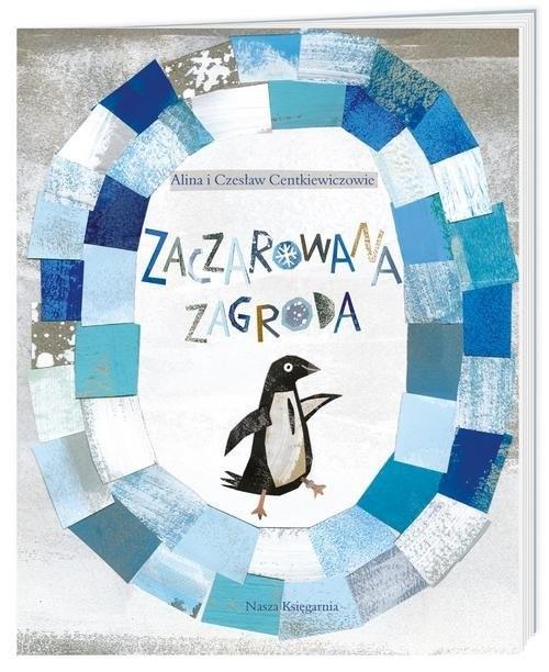 okładka Zaczarowana zagroda, Książka | Alina Centkiewicz, Czesław Centkiewicz