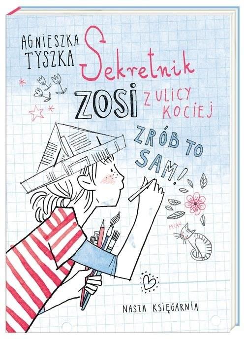 okładka Sekretnik Zosi z ulicy Kociej, Książka | Agnieszka Tyszka