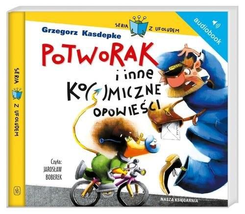 okładka Potworak i inne kosmiczne opowieści. Audiobook, Książka | Grzegorz Kasdepke