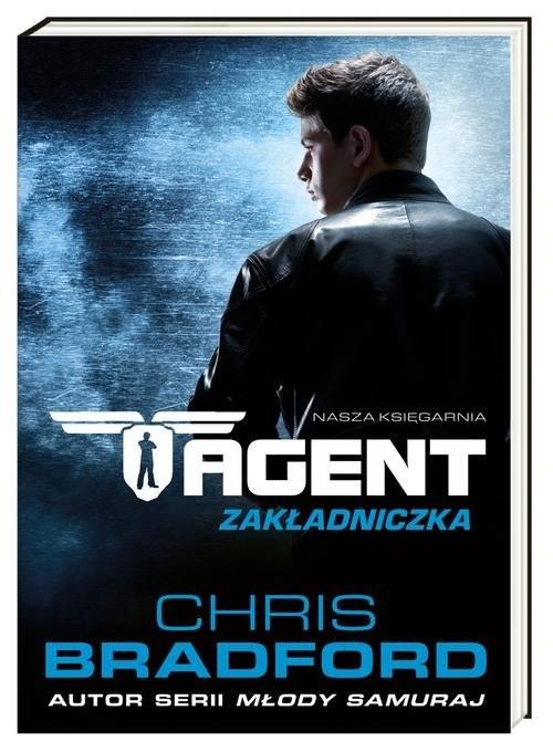 okładka Agent. Zakładniczka, Książka | Chris Bradford