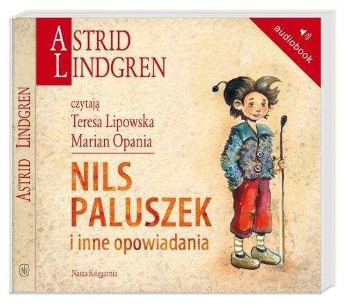 okładka Nils Paluszek i inne opowiadania. Audiobook, Książka | Astrid Lindgren