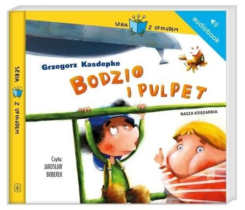 okładka Bodzio i Pulpet. Audiobook, Książka | Grzegorz Kasdepke