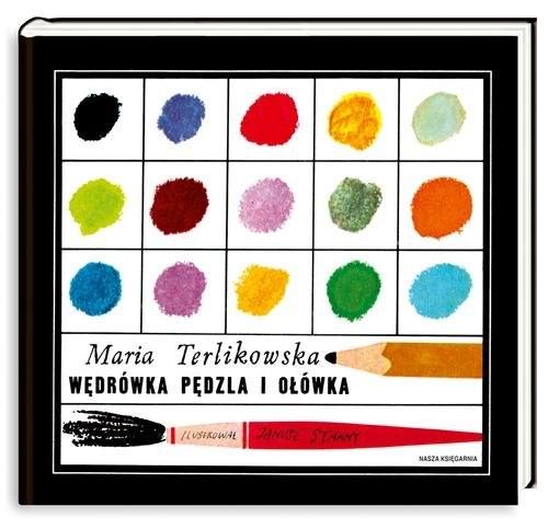 okładka Wędrówka pędzla i ołówka, Książka | Terlikowska Maria