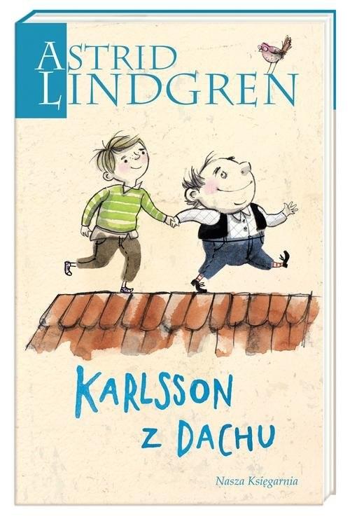 okładka Karlsson z Dachu, Książka   Astrid Lindgren