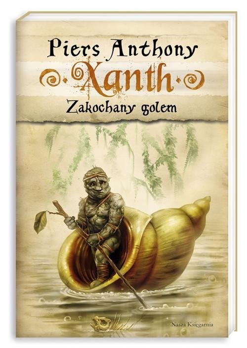 okładka Xanth 9. Zakochany golem, Książka   Anthony Piers