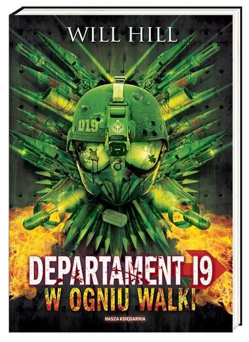 okładka Departament 19. W ogniu walki, Książka | Will Hill