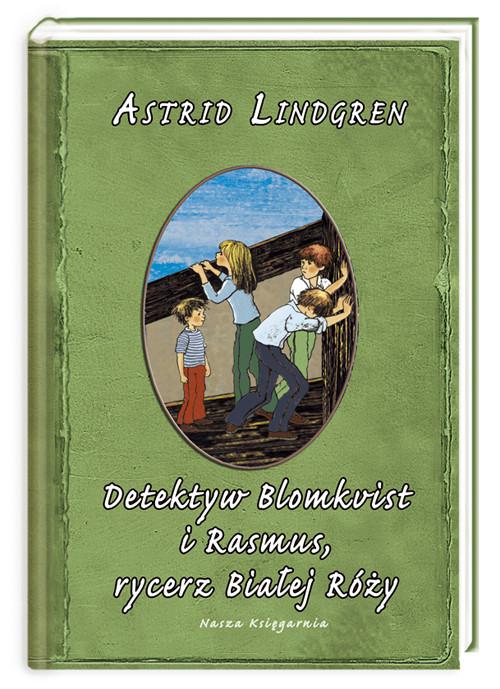 okładka Detektyw Blomkvist i Rasmus rycerz Białej Róży, Książka | Astrid Lindgren