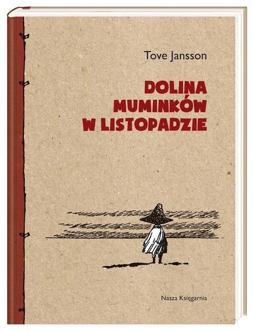 okładka Dolina Muminków w listopadzie, Książka   Tove Jansson