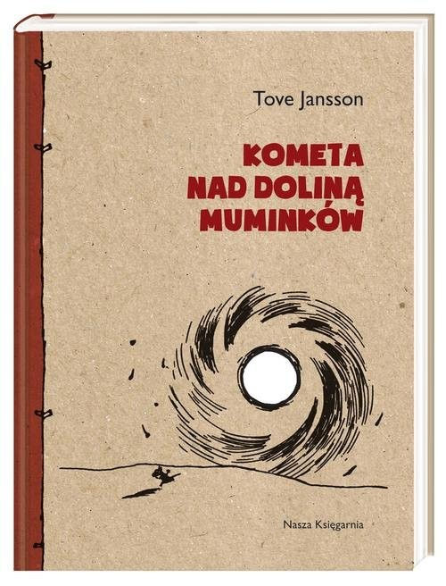 okładka Kometa nad Doliną Muminków, Książka   Tove Jansson
