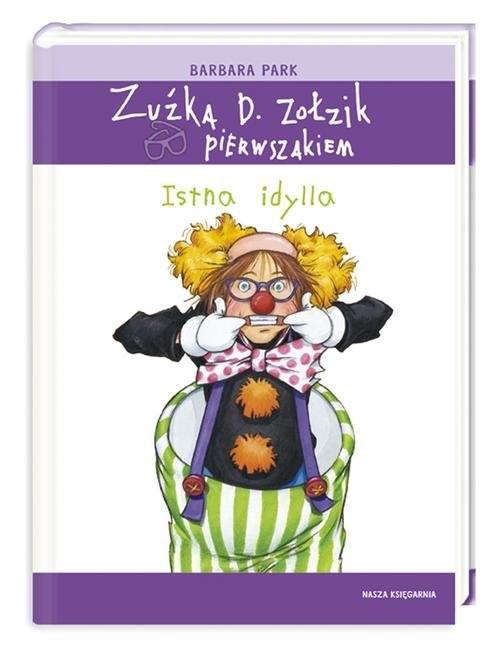 okładka Zuźka D. Zołzik pierwszakiem. Istna idylla, Książka | Park Barbara