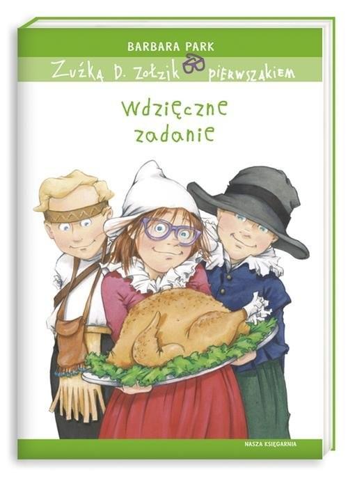 okładka Zuźka D. Zołzik pierwszakiem. Wdzięczne zadanie, Książka | Park Barbara
