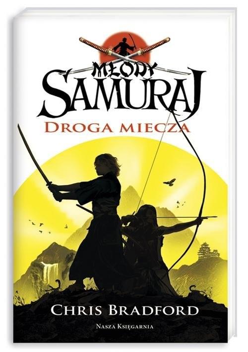 okładka Młody samuraj 2. Droga miecza, Książka | Bradford Chris