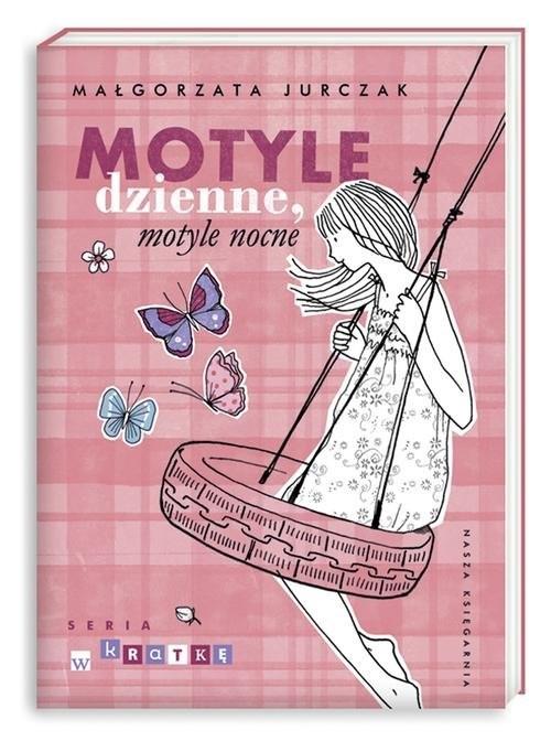 okładka Motyle dzienne, motyle nocne, Książka | Małgorzata Jurczak