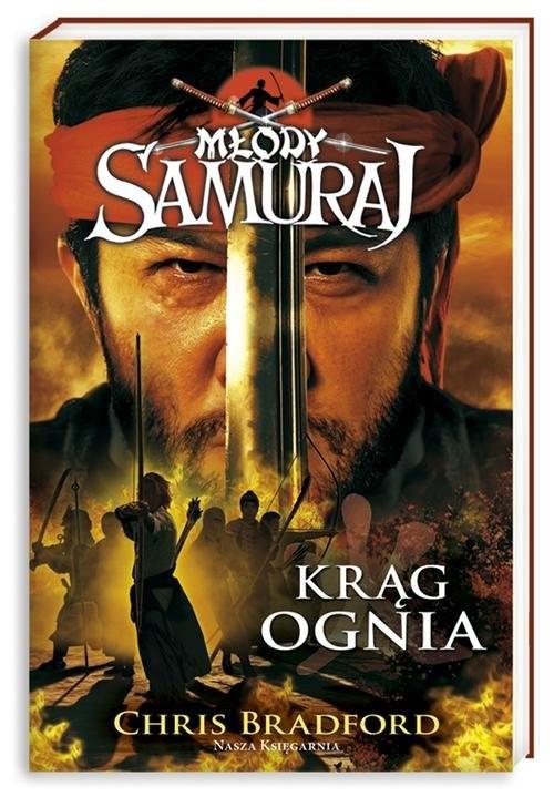 okładka Młody samuraj 6. Krąg ognia, Książka | Bradford Chris
