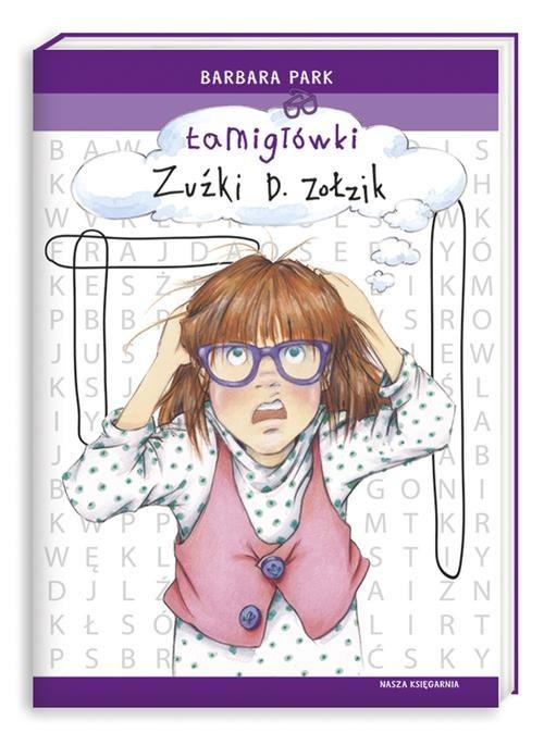okładka Łamigłówki Zuźki D. Zołzik, Książka | Park Barbara