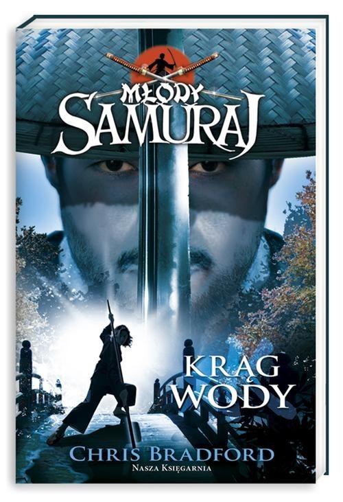 okładka Młody samuraj. Tom 5. Krąg wody, Książka | Bradford Chris