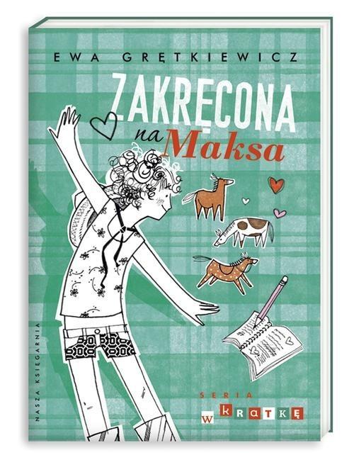 okładka Zakręcona na Maksa, Książka | Ewa Grętkiewicz