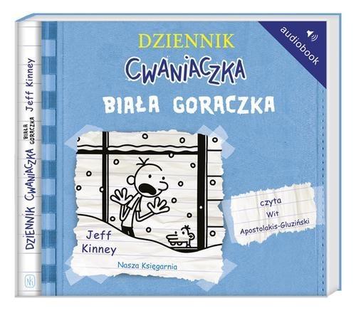 okładka Dziennik cwaniaczka 6. Biała gorączka. Audiobook, Książka | Kinney Jeff