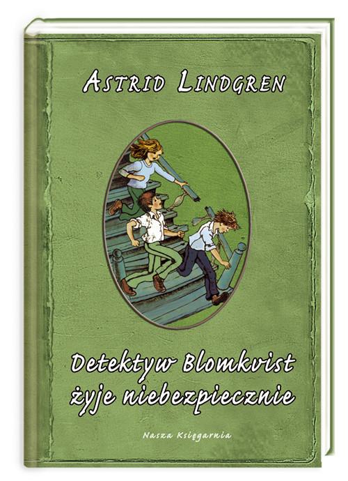 okładka Detektyw Blomkvist żyje niebezpiecznie, Książka | Astrid Lindgren
