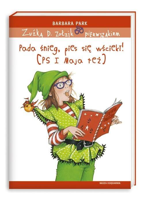 okładka Zuźka D. Zołzik pierwszakiem. Pada śnieg. pies się wściekł!  (PS I Maja też), Książka | Park Barbara