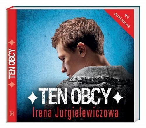 okładka Ten obcy. Audiobookksiążka |  | Irena Jurgielewiczowa