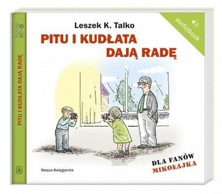 okładka Pitu i Kudłata dają radę. Audiobookksiążka |  | K. Talko Leszek