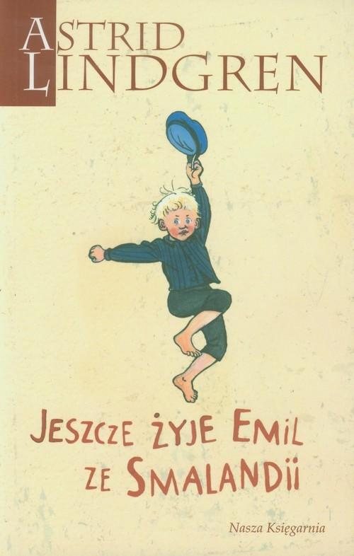 okładka Jeszcze żyje Emil ze Smalandii, Książka | Lindgren Astrid