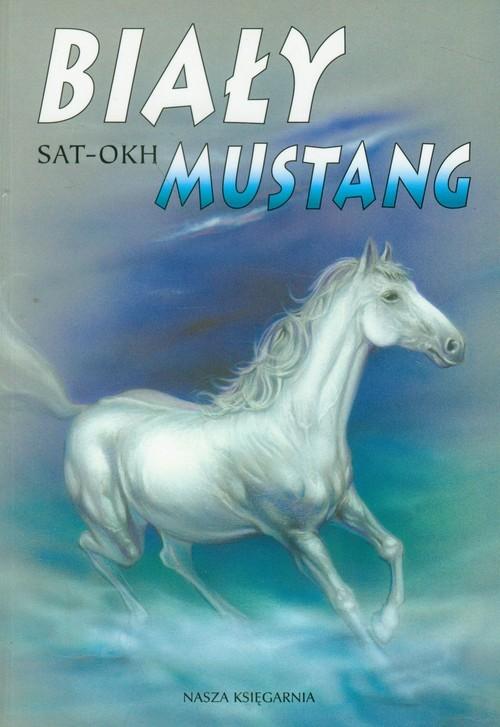 okładka Biały mustang, Książka | Okh-Sat