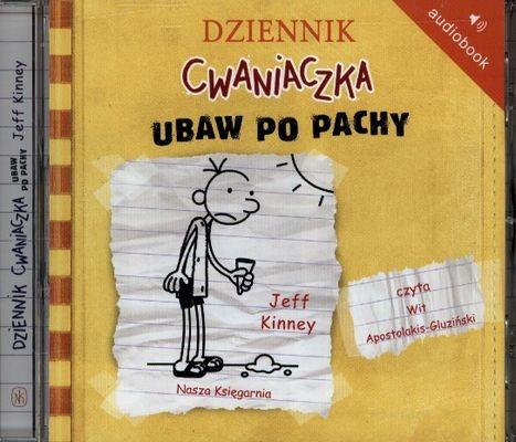 okładka Dziennik cwaniaczka 4. Ubaw po pachy Audiobook, Książka | Kinney Jeff