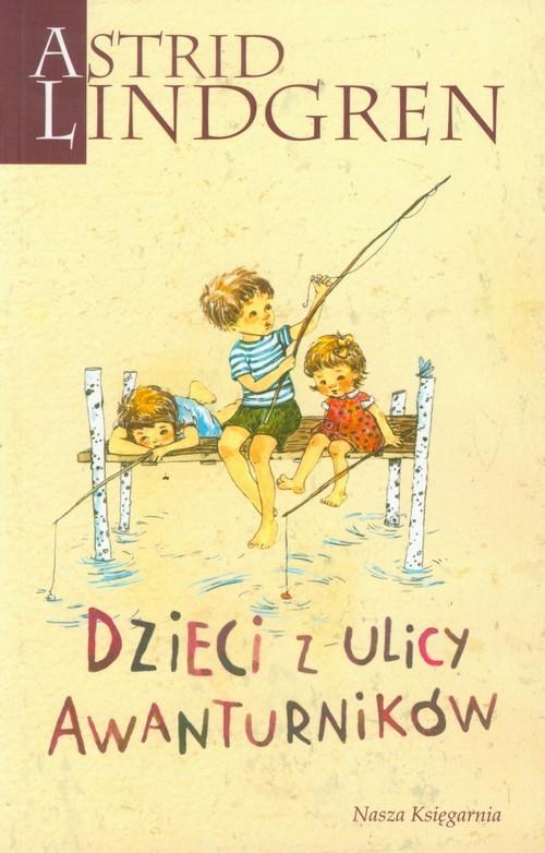 okładka Dzieci z ulicy Awanturników, Książka | Astrid Lindgren