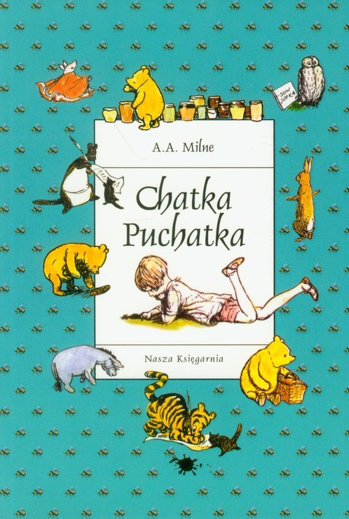 okładka Chatka Puchatka, Książka | Alan Alexander Milne
