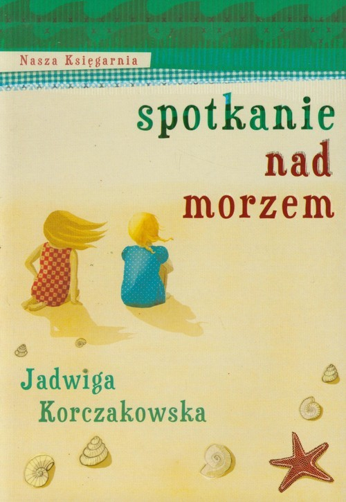okładka Spotkanie nad morzem, Książka | Korczakowska Jadwiga