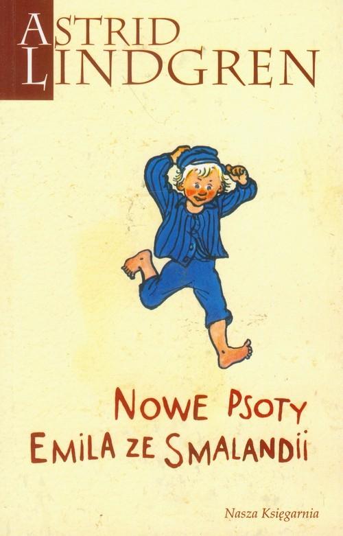 okładka Nowe psoty Emila ze Smalandii, Książka | Astrid Lindgren