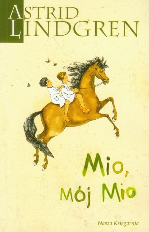 okładka Mio, mój Mio, Książka | Astrid Lindgren