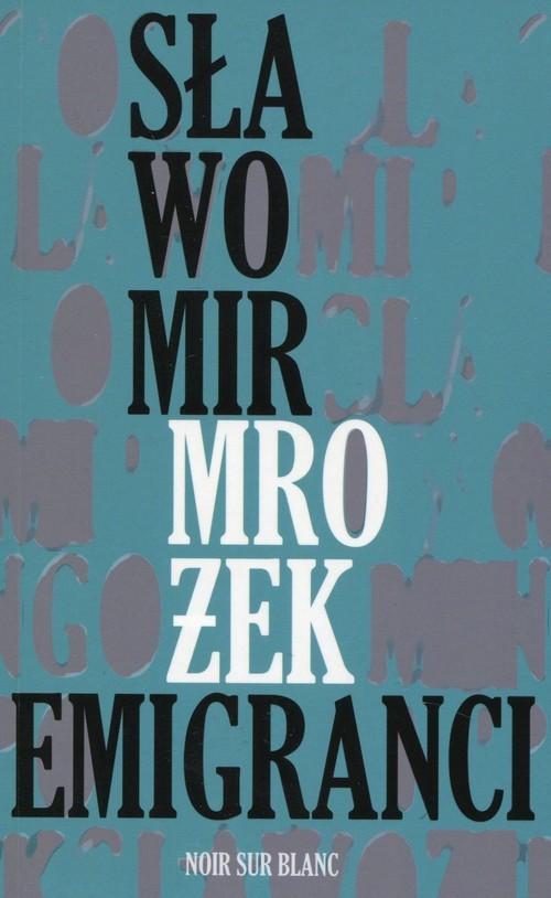 okładka Emigranci. Sztuka w jednym akcie, Książka | Mrożek Sławomir