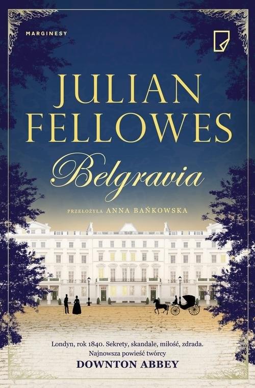 okładka Belgravia, Książka | Julian Fellowes