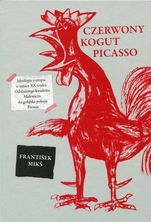 okładka Czerwony kogut Picasso, Książka | Mikš František