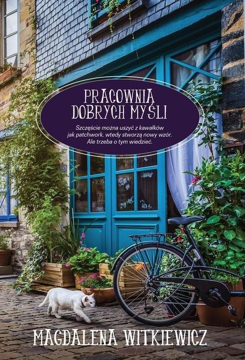 okładka Pracownia dobrych myśliksiążka      Magdalena Witkiewicz