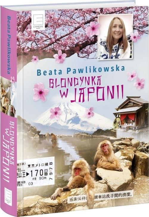okładka Blondynka w Japonii, Książka | Pawlikowska Beata