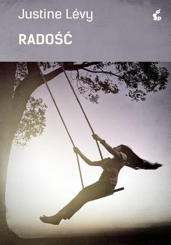 okładka Radość, Książka | Justine Lévy