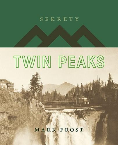okładka Sekrety Twin Peaks, Książka | Frost Mark