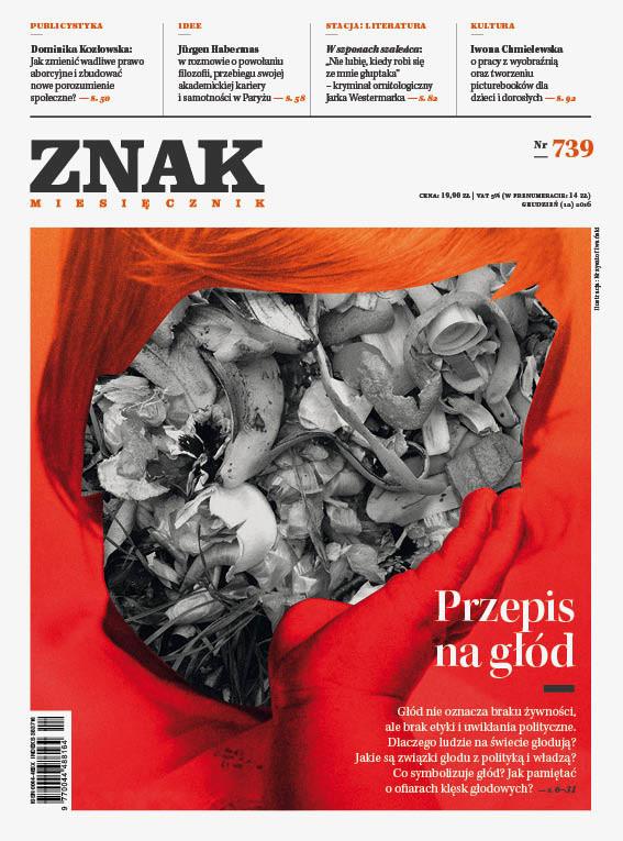 okładka ZNAK 739 12/16 Przepis na głód, Książka |