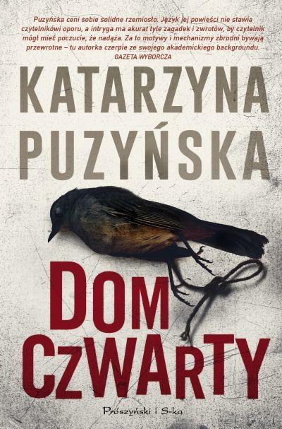 okładka Dom czwartyksiążka      Puzyńska Katarzyna