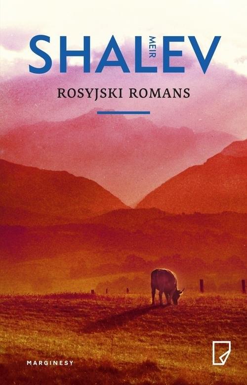 okładka Rosyjski romans, Książka | Meir Shalev