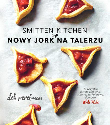 okładka Smitten Kitchen, czyli Nowy Jork na talerzu, Książka   Deb Perelman