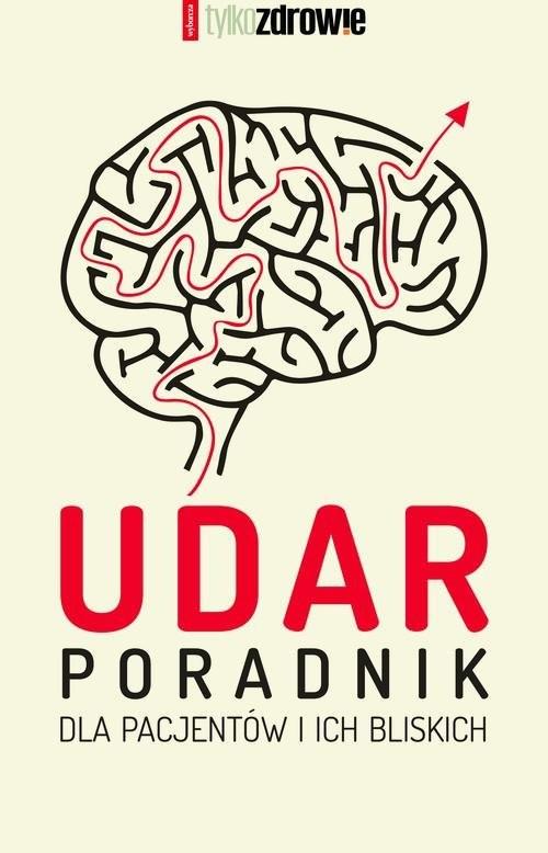 okładka Udar. Poradnik dla pacjentów i ich bliskich, Książka | zbiorowe Opracowanie