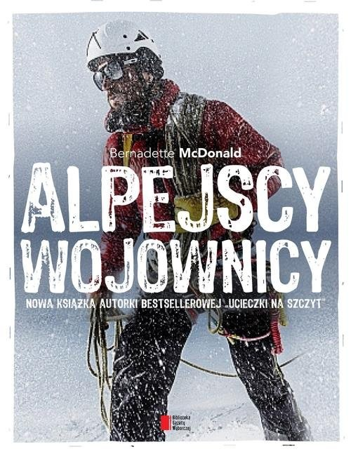 okładka Alpejscy wojownicy, Książka | McDonald Bernadette