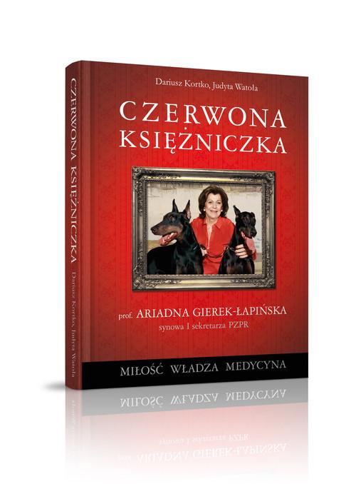 okładka Czerwona księżniczka, Książka | Judyta Watoła, Dariusz Kortko