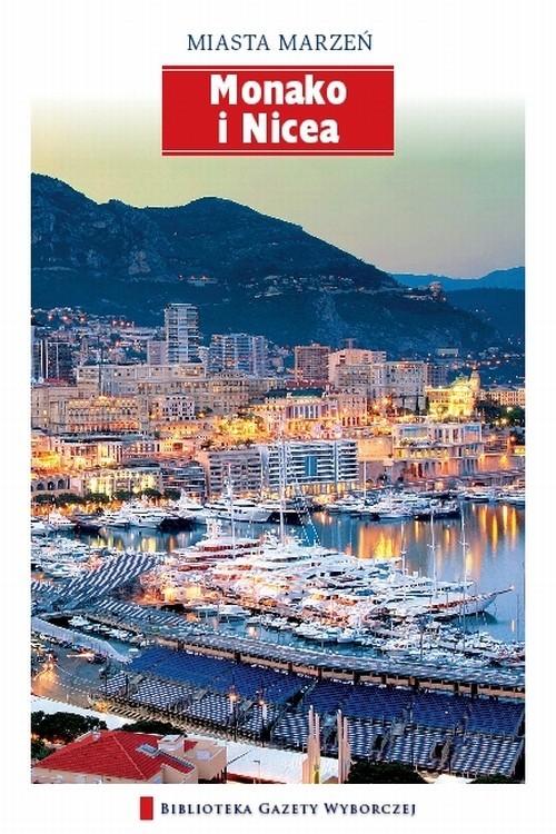 okładka Monako i Nicea, Książka   Opracowanie zbiorowe