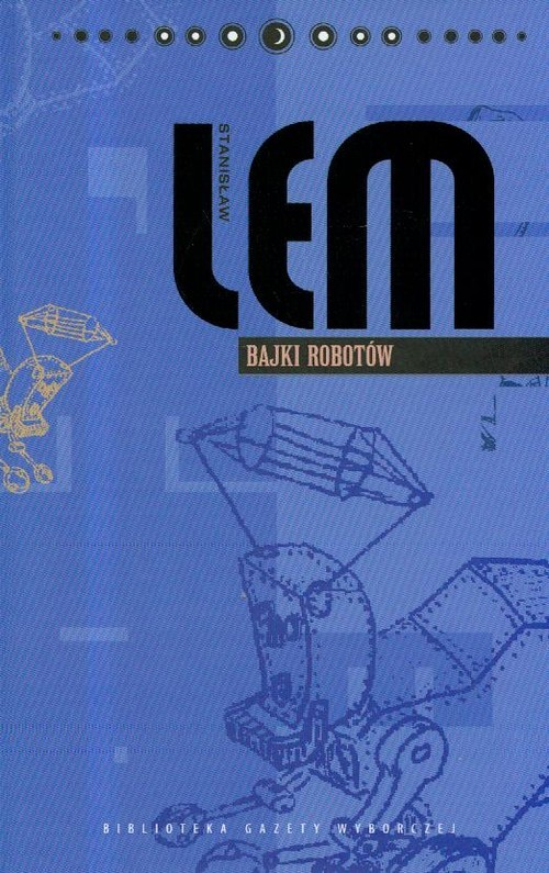 okładka Bajki robotów. Dzieła. Tom 7, Książka | Lem Stanisław